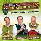 Steirisch-Burgenländisch; 14 brandneue Titel im...