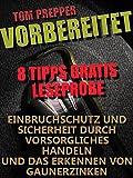 Vorbereitet - 8 Tipps: Allgemeine Tips zum...